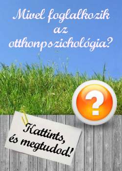 mi az otthonpszichologia